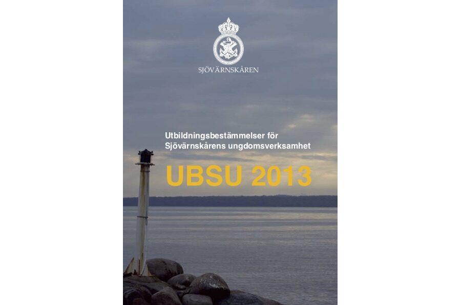 Utbildningsbestämmelser för Sjövärnskårens ungdomsverksamhet (UBSU 2013)